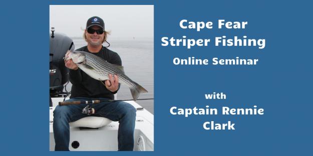 Cape Fear Striper Fishing……..Online Seminar